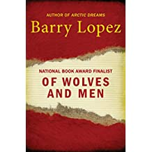 Of Wolves and Men (Scribner Classics)