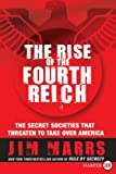 The Rise of the Fourth Reich, Jim Marrs, 0061562661