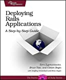 Deploying Rails Applications: A Step-by-Step Guide (Facets of Ruby)