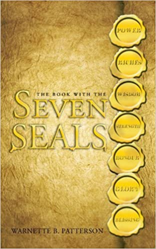 Book The Book with the Seven Seals by Warnette B. Patterson (2010-04-26)