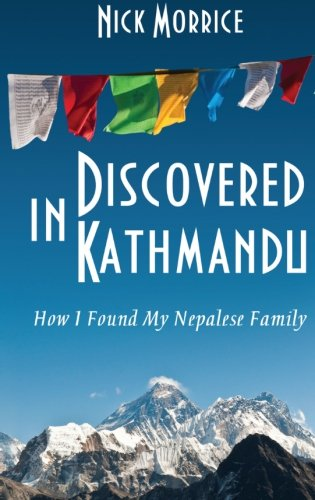 Discovered in Kathmandu: How I Found My Nepalese Family
