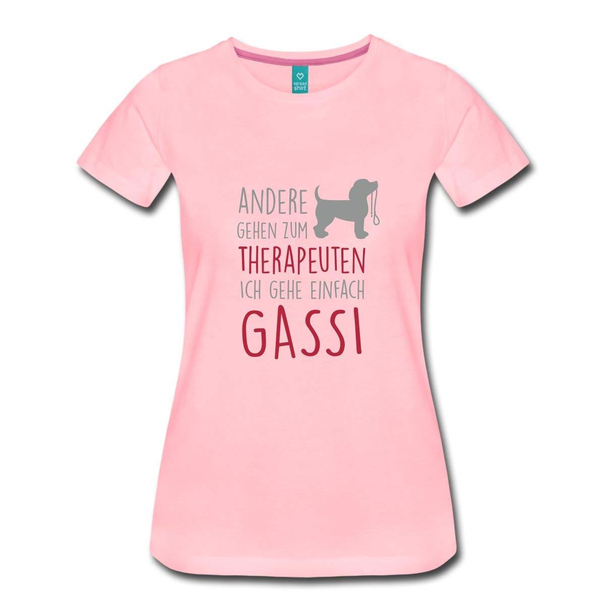 Andere Gehen Zum Therapeuten Ich Geh Gassi Spruch Frauen T-Shirt mit gerollten
