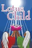 Lotus Child, Jinna Van Vliet, 1438969821
