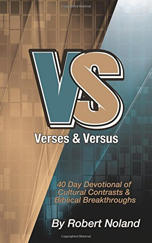 Verses & Versus: 40 Day Devotional of Cultural Contrasts & Biblical Breakthroughs pdf epub