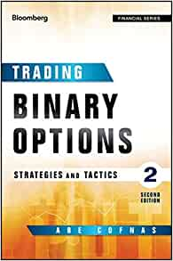 Trading binary options strategies and tactics abe cofnas pdf