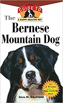 Book The Bernese Mountain Dog: An Owner's Guide to a Happy Healthy Pet