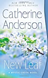 New Leaf (Mystic Creek) by  Catherine Anderson in stock, buy online here
