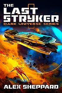 The Last Stryker by Alex Sheppard ebook deal