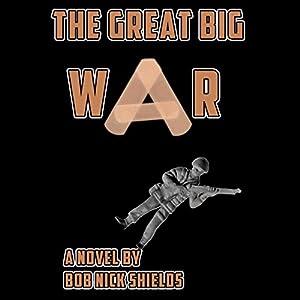 The Great Big War Audiobook