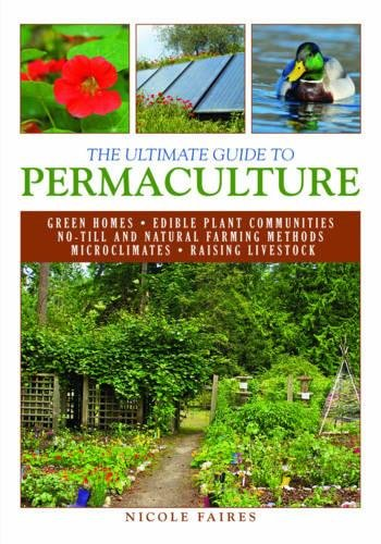 The Ultimate Guide to Permaculture (The Ultimate Guides) by Brand: Skyhorse Publishing