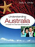 Understanding Australia: A Guide for International Students