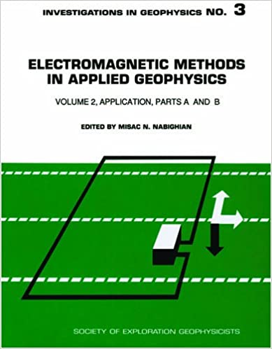 Electromagnetic methods in applied geophysics vol 2 investigations electromagnetic methods in applied geophysics vol 2 investigations in geophysics no 3 pristine condition like new edition fandeluxe Image collections