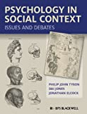 Psychology in Social Context, Jonathan Elcock and Dai Jones, 1405168234