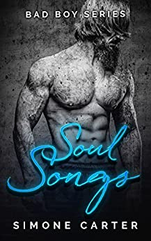Bad Boy Series: Soul Songs (Bad Boy Romance Book 2) by [Carter, Simone]