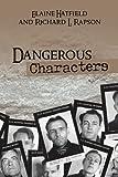Dangerous Characters, Elaine Hatfield and Richard L. Rapson, 1436373700