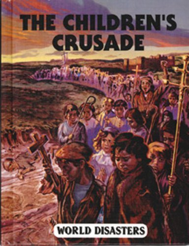 The Children's Crusade (World Disasters)
