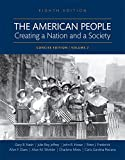 img - for 2: The American People: Creating a Nation and a Society, Volume II, Books a la Carte Edition (8th Edition) book / textbook / text book