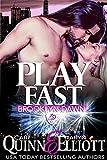 Play Fast (Brooklyn Dawn Book 2)