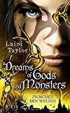 Dreams of Gods and Monsters: Zwischen den Welten