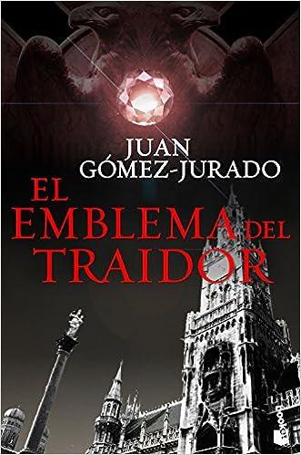 El emblema del traidor (Biblioteca Juan Gómez-Jurado): Amazon.es: Gómez-Jurado, Juan: Libros