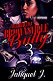 Married To A Brownsville Bully 3