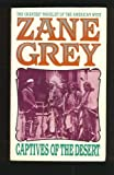 Front cover for the book Captives of the Desert by Zane Grey