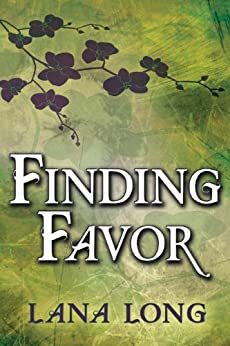 Finding Favor by [Long, Lana]
