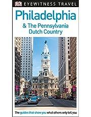 DK Eyewitness Philadelphia and the Pennsylvania Dutch Country