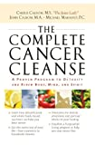 The Complete Cancer Cleanse, Cherie Calbom and John Calbom, 0785288635