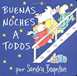 img - for Buenas noches a todos / The Going to Bed Book (Spanish edition) book / textbook / text book