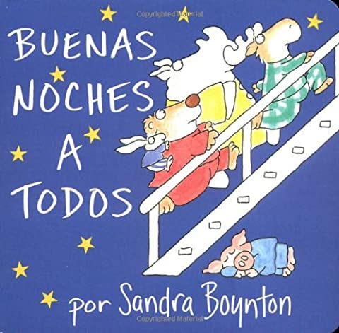 Buenas noches a todos / The Going to Bed Book (Spanish edition) (Spanish Kids Stories)