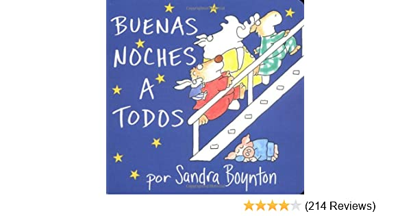 The Buenas noches a todos Going to Bed Book