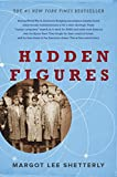 #10: Hidden Figures: The American Dream and the Untold Story of the Black Women Mathematicians Who Helped Win the Space Race
