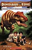 Attack of the Tyrannosaurus (Dinosaur Cove, No. 1) by Rex Stone [Paperback(2008/5/1)]