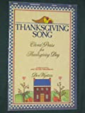 img - for Thanksgiving Song - Choral Praise for Thanksgiving Day - a mini-musical - SATB book / textbook / text book