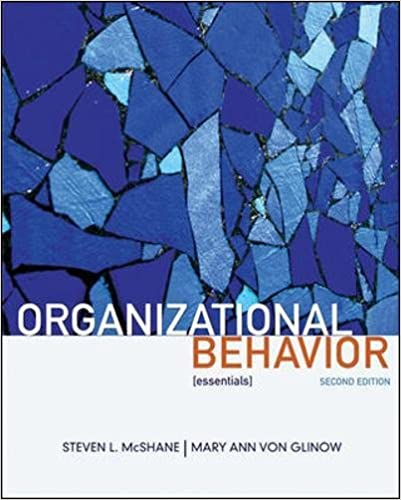 Organizational Behavior Essentials Steven McShane Mary