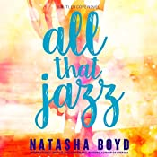 All That Jazz: A Butler Cove Novel | Natasha Boyd