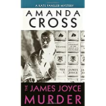 The James Joyce Murder (A Kate Fansler Mystery)