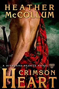 Crimson Heart (Highland Hearts Book 3) by [McCollum, Heather]