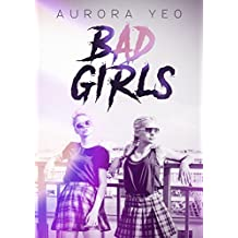 Bad Girls: A Young Adult Romance Novel