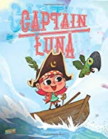 Captain Luna: Children's Book About A