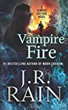Vampire Fire (Vampire for Hire) (Volume 12)
