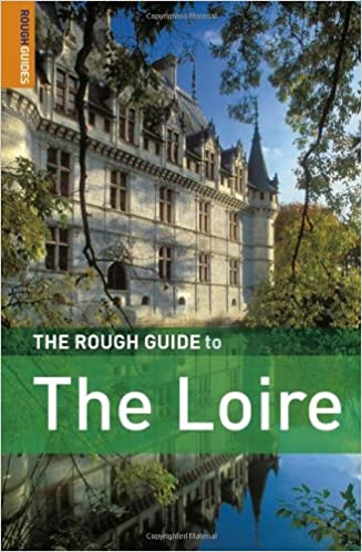 The Rough Guide to the Loire 2