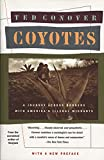 Coyotes: A Journey Across Borders With America's Illegal Aliens