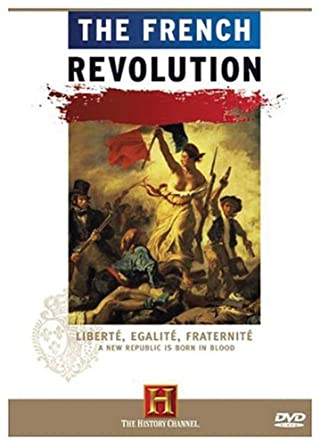 Amazon com: The French Revolution (History Channel): Edward