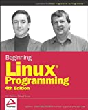 Beginning Linux Programming, Neil Matthew, Richard Stones, 0470147628