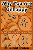 Why You Are Unhappy, Leland Benton, 1492911062