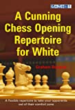 A Cunning Chess Opening Repertoire For White-Graham Burgess