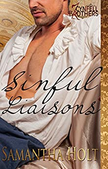 Sinful Liaisons (Cynfell Brothers Book 3) by [Holt, Samantha]