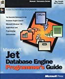 Microsoft Jet Database Engine Programmer's Guide : The Database Engine Used in Microsoft Applications, Including Access and Visual Basic, Haught, Dan and Ferguson, Jim, 1556158777